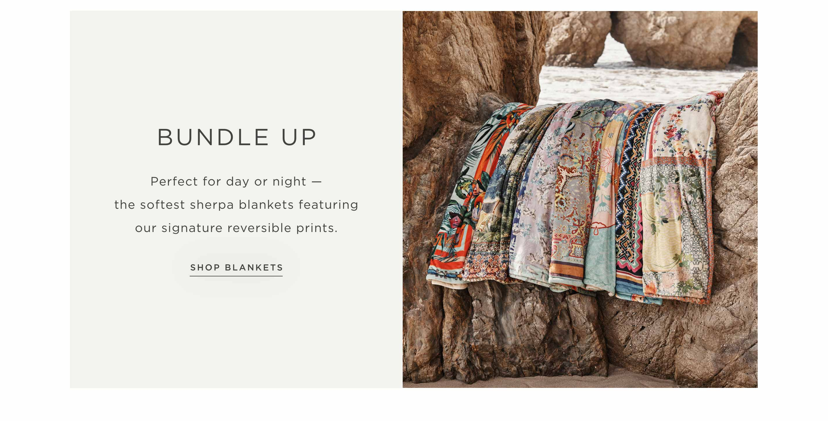 Bundle Up - Perfect for day or night — the softest sherpa blankets featuring our signature reversible prints - Shop Blankets