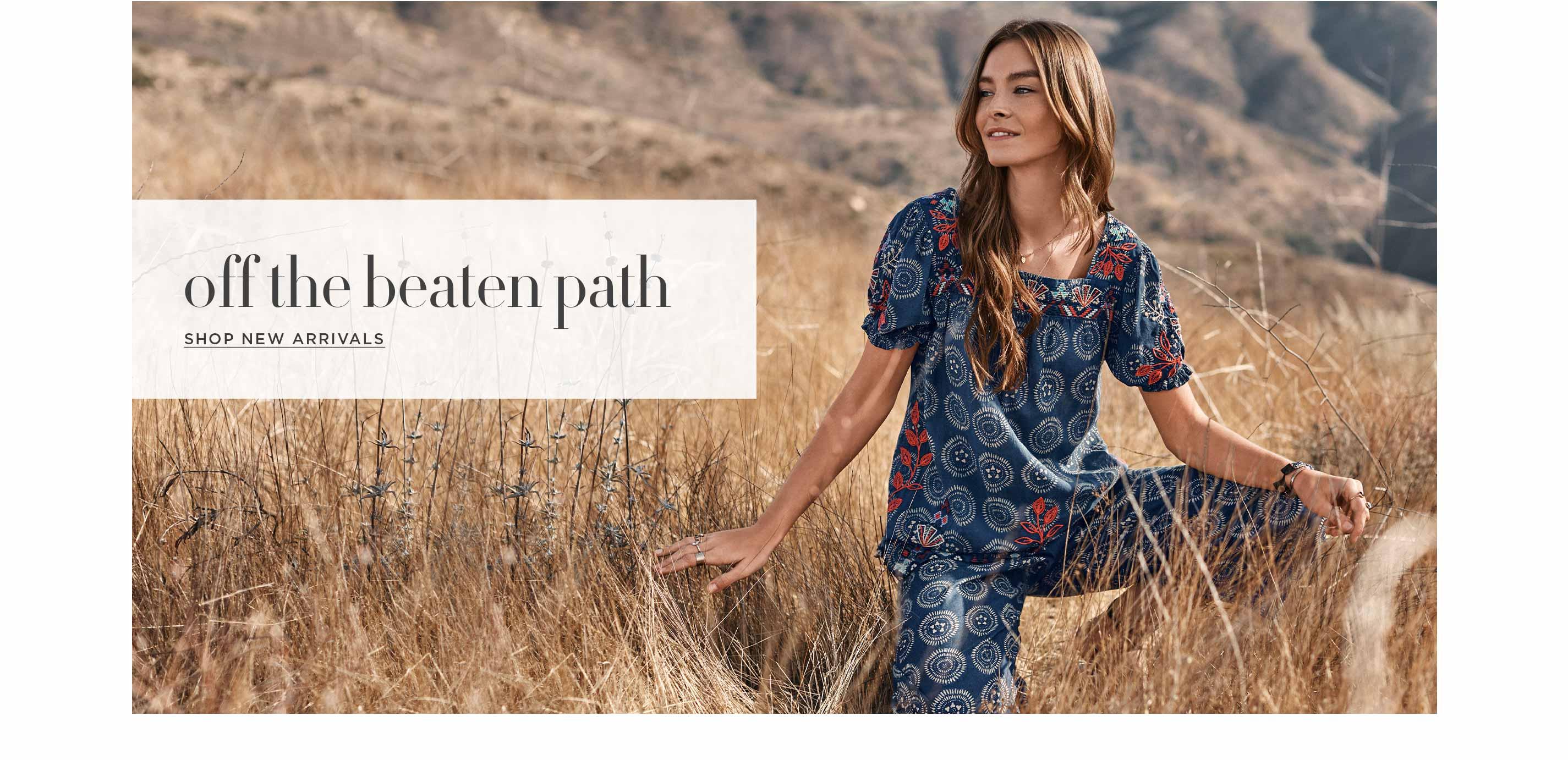 Off the Beaten Path - Shop New Arrivals