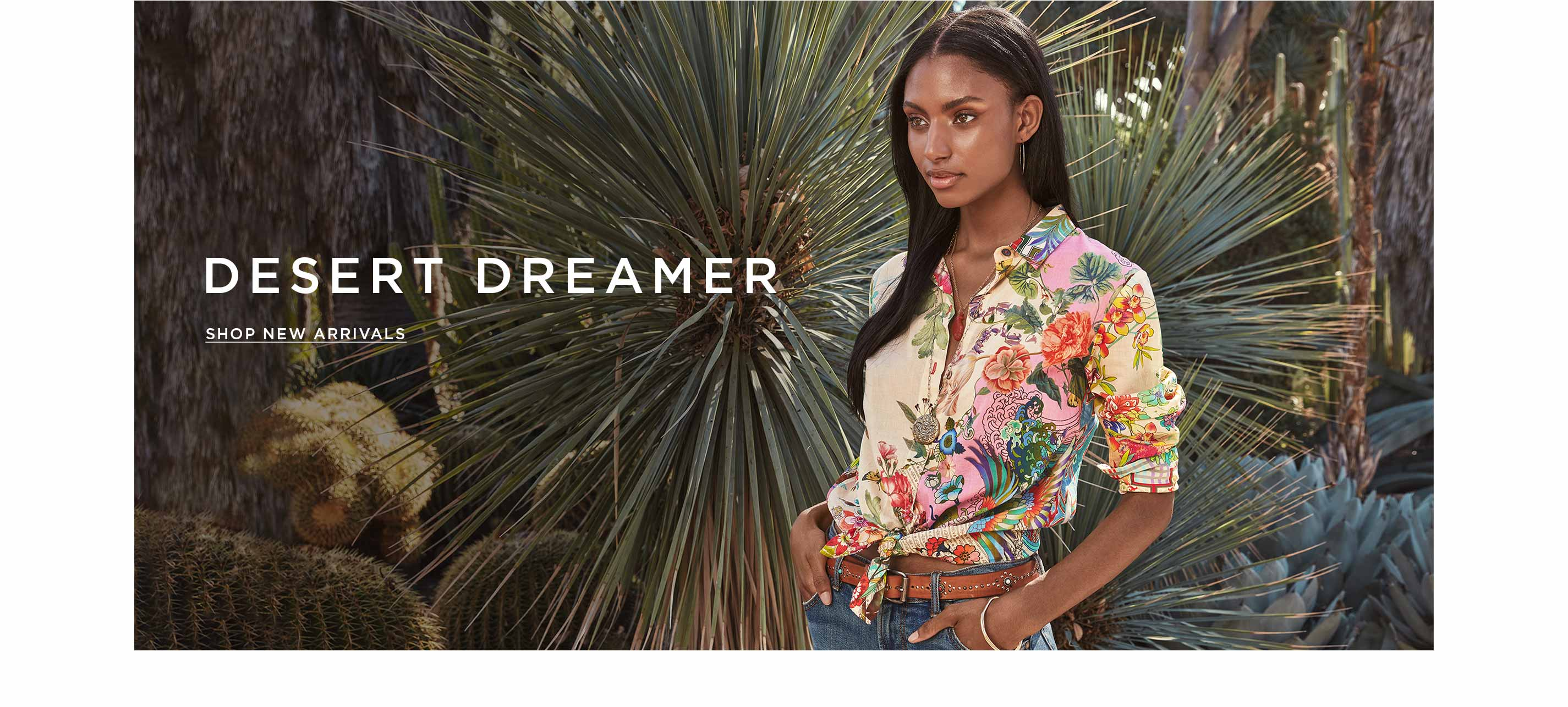 Desert Dreamer - Shop New Arrivals