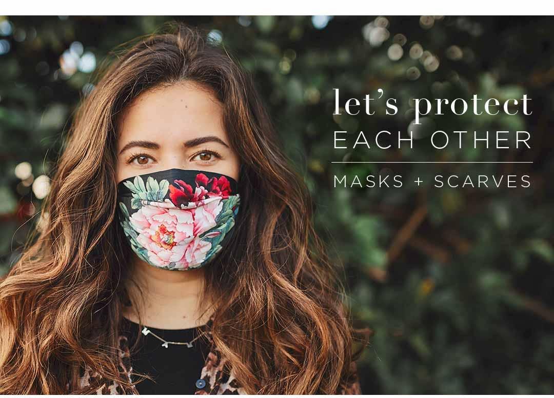 Let's Protect Each Other - Masks + Scarves
