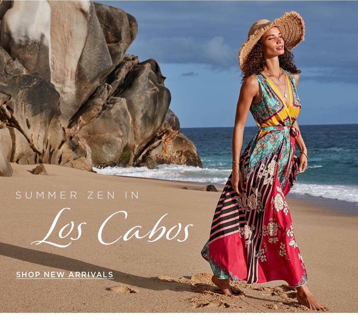 Summer Zen in Los Cabos - Shop New Arrivals