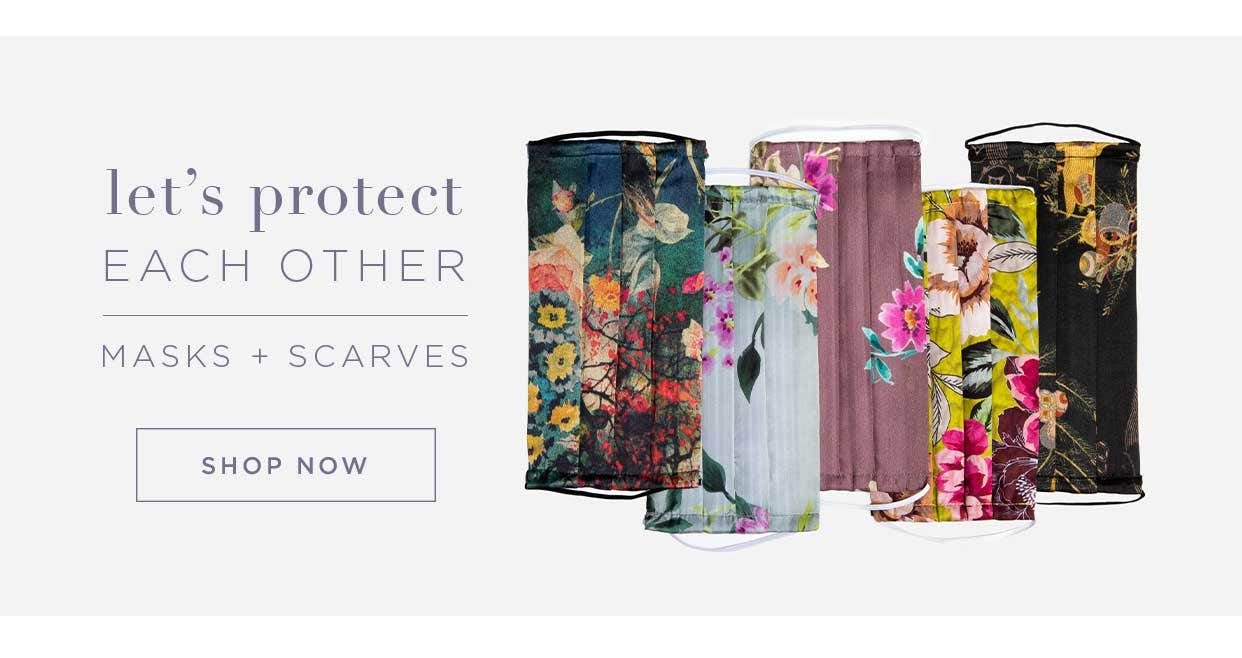 Let's Protect Each Other - Masks + Scarves - Shop Now