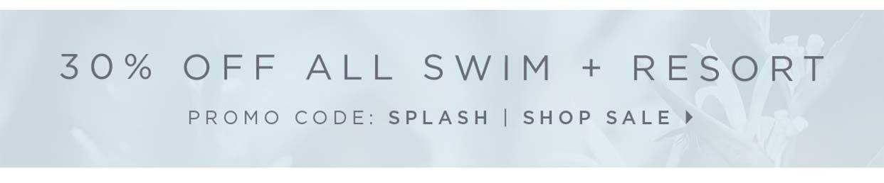 30% off All Swim + Resort - Promo code: SPLASH - Shop Sale