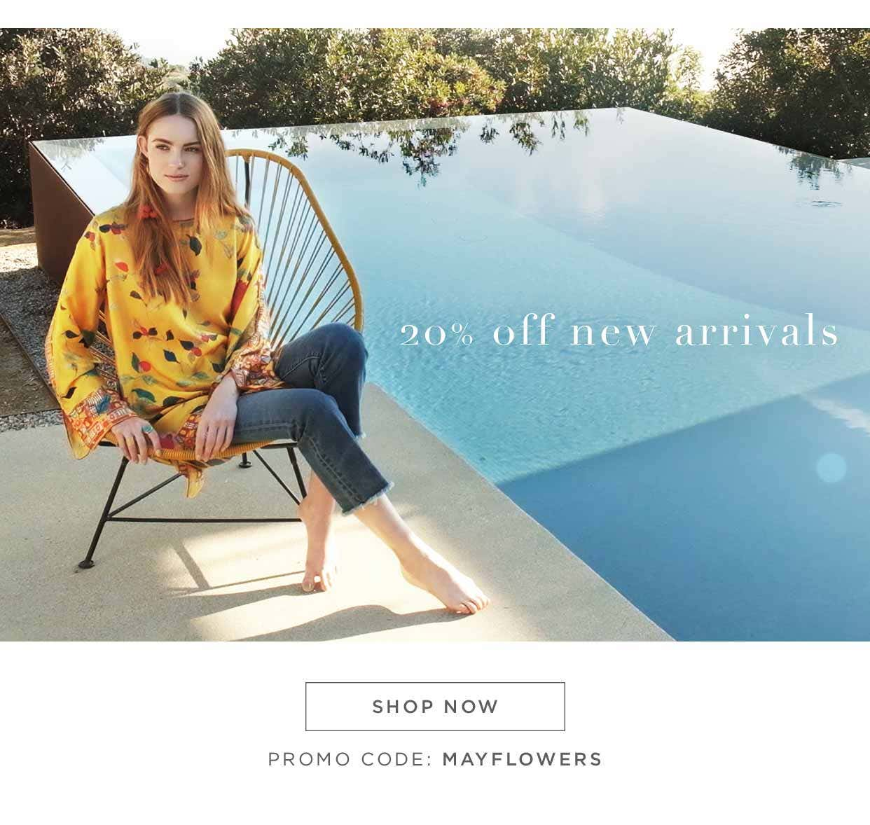 20% Off New Arrivals - Shop now - Promo Code: MAYFLOWERS