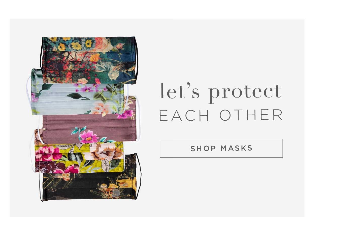 Let's Protect Each Other - Shop Masks