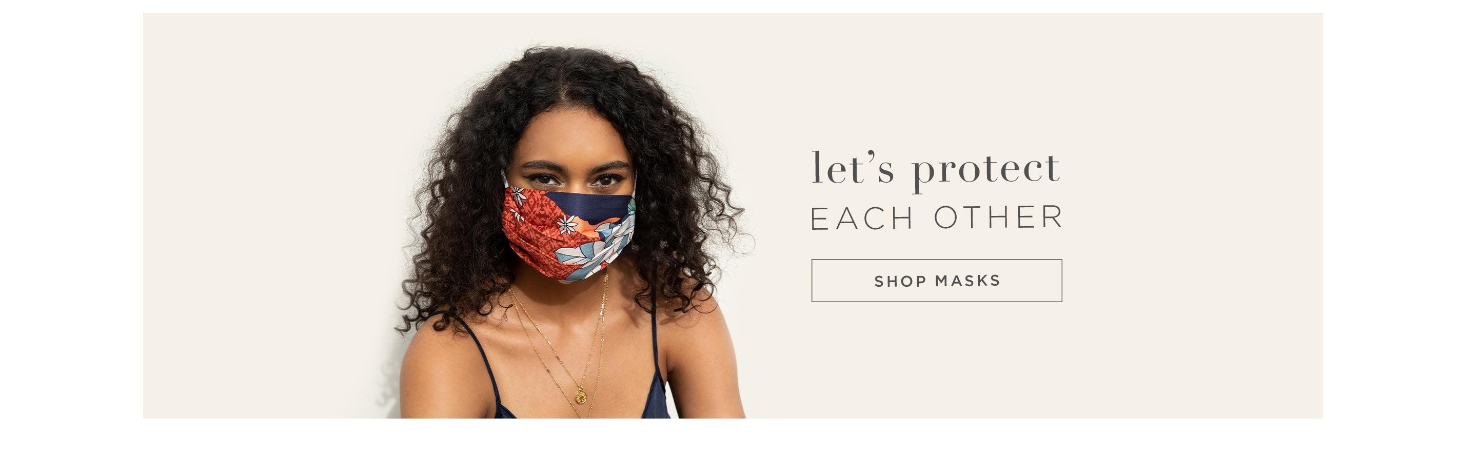 Let's Protect Each Other - Shop Masks