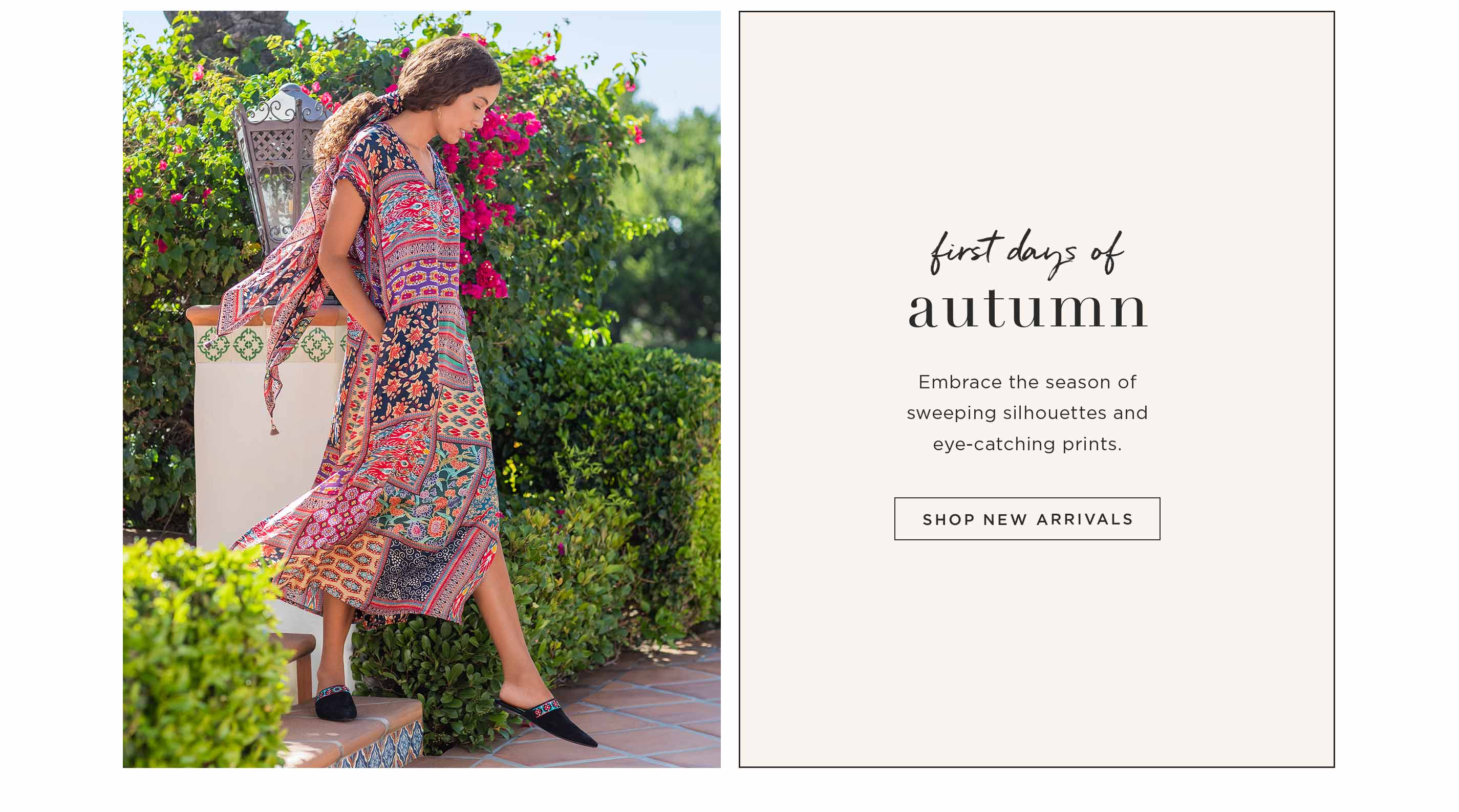 First Days of Autumn - Embrace the season of sweeping silhouettes and eye-catching prints - Shop New Arrivals