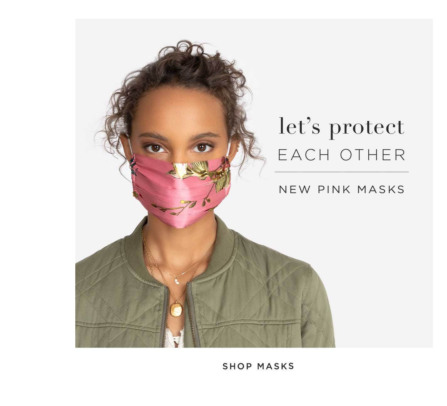 Let's Protect Each Other - New Pink Masks - Shop Masks