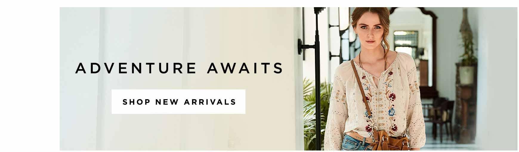 Adventure Awaits - Shop New Arrivals