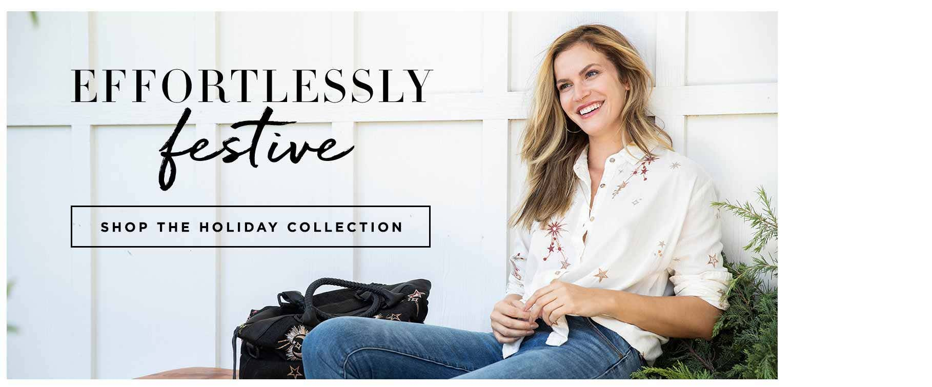 Effortlessly Festive - Shop the Holiday Collection