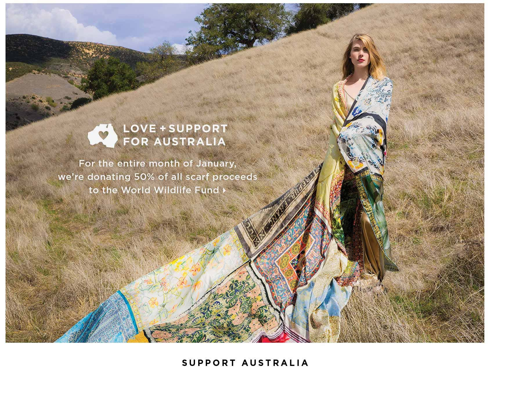 Love + Support for Australia - For the entire month of January we're donating 50% of all scarf proceeds to the World Wildlife Fund - Support Australia