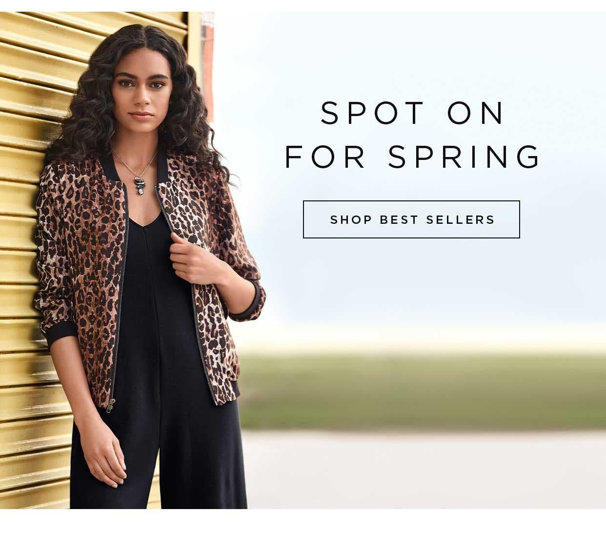 Spot on for Spring - Shop Best Sellers