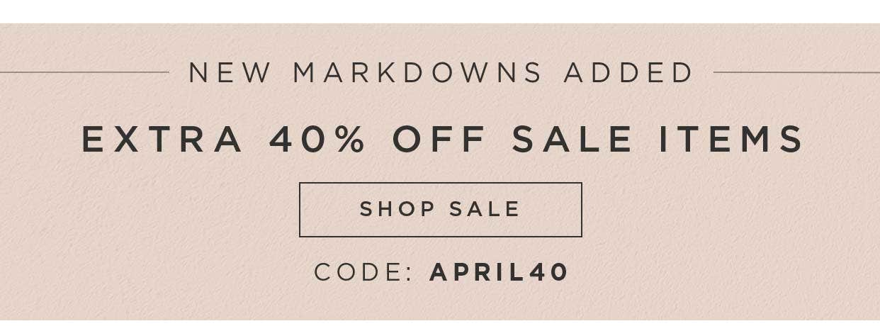 New Markdowns Added - Extra 40% off Sale Items - Shop Sale - Code: APRIL40