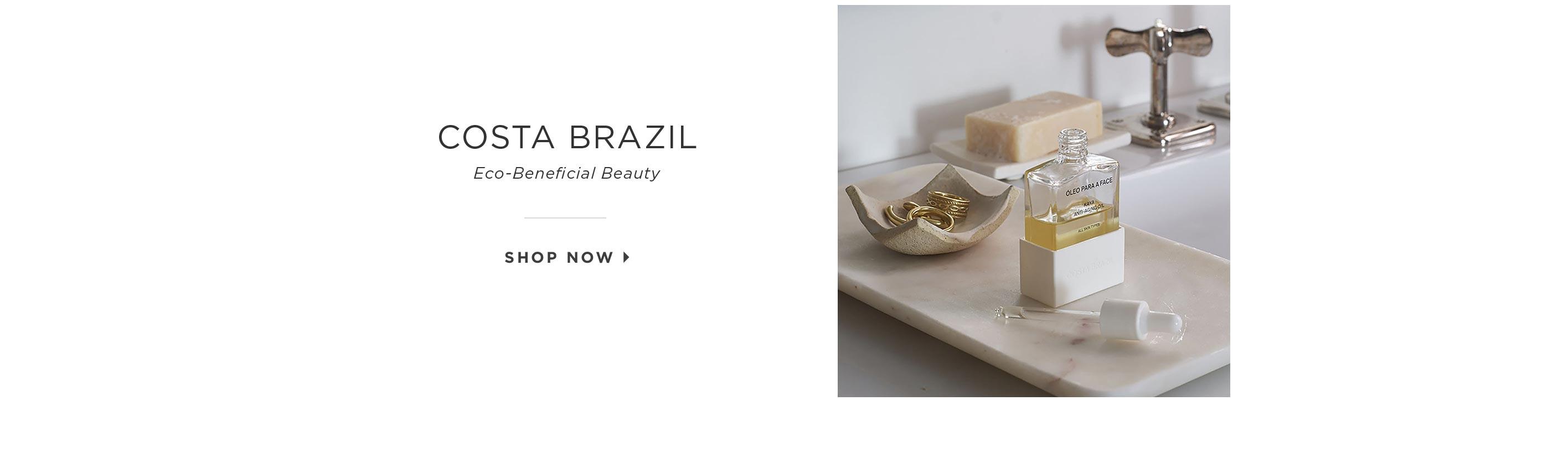 Costa Brazil – Eco-Beneficial Beauty. Shop Now.