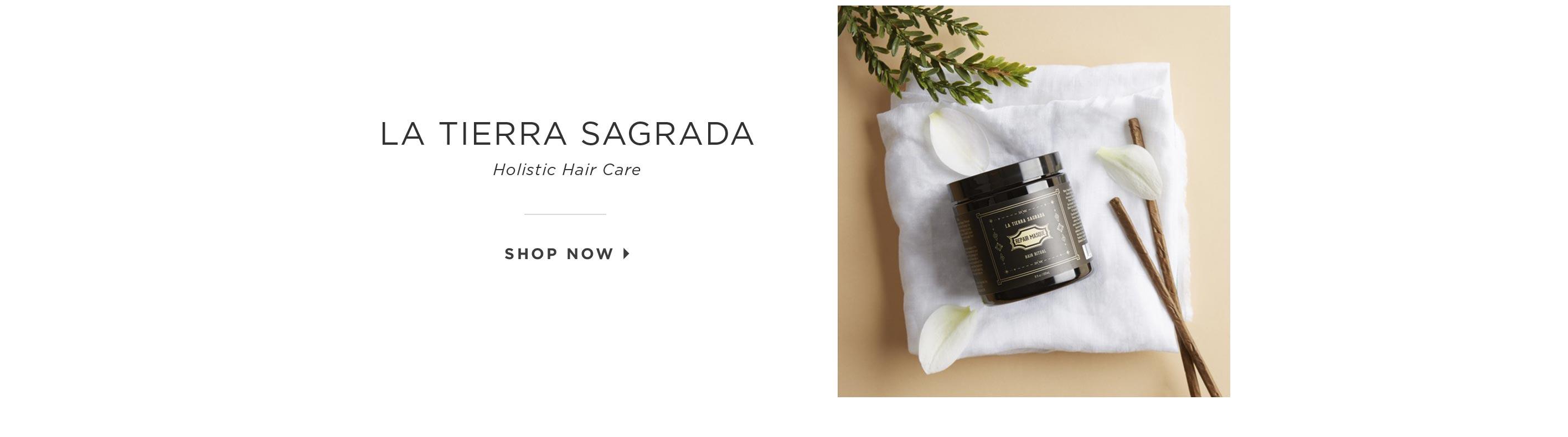 La Tierra Sagrada – Holistic Hair Care. Shop Now.